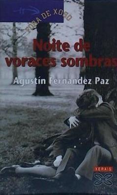 noite de voraces sombras(libro novela y narrativa gallega)