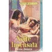 noite insensata - clássicos românticos 74