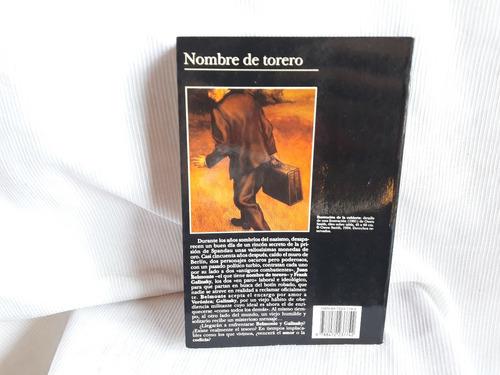 nombre de torero luis sepulveda tusquets ed. andanzas