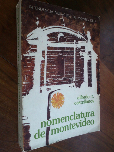 nomenclatura de montevideo. alfredo r. castellanos