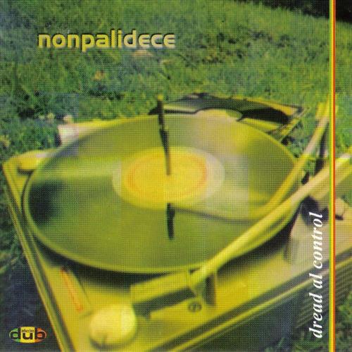 nonpalidece - dread al control (cd)