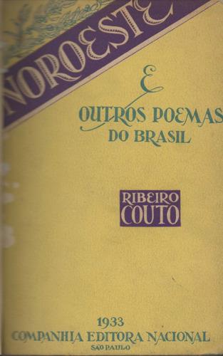 nordeste e outros poemas - ribeiro couto - 1ª edição