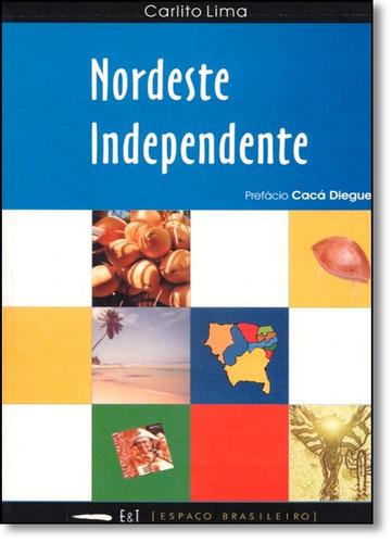 nordeste independente