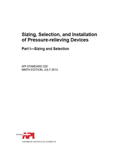 norma api std 520 part 1 - pressure-relieving devices