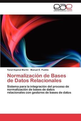 normalizaci n de bases de datos relacionales; espinal mart