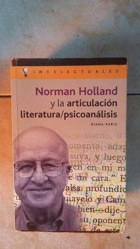 norman holland y la articulacion literatura/ psicoanalisis