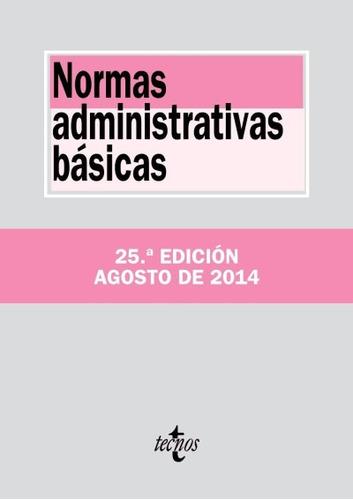 normas administrativas básicas(libro derecho administrativo)
