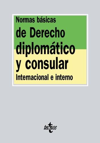 normas básicas de derecho diplomático y consular(libro )