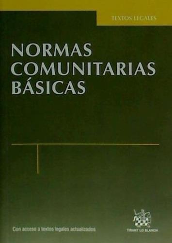 normas comunitarias básicas 1ª ed. 2012(libro )