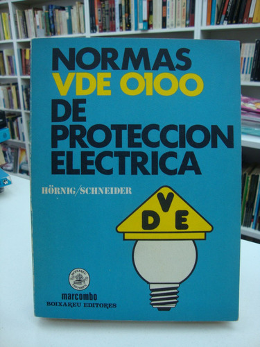 normas vde 0100 de proteccion electrica - horning, schneider