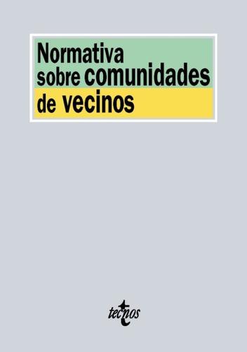 normativa sobre comunidades de vecinos(libro derecho adminis
