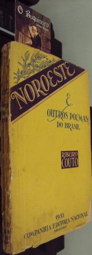 noroeste e outros poemas - ribeiro couto - 1ª edição