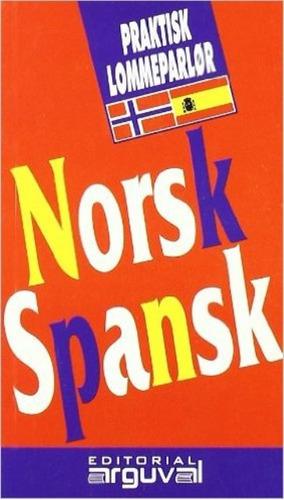 norsk spansk guia practica conversacion (val) (noruego-españ