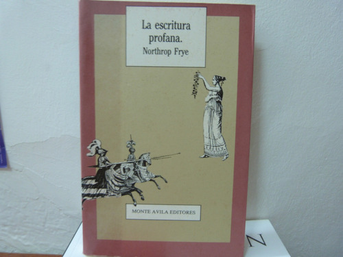 northrop frye - la escritura profana