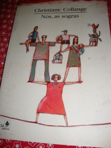 nós, as sogras - cristiane collange ees