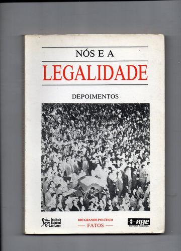 nós e a legalidade depoimentos