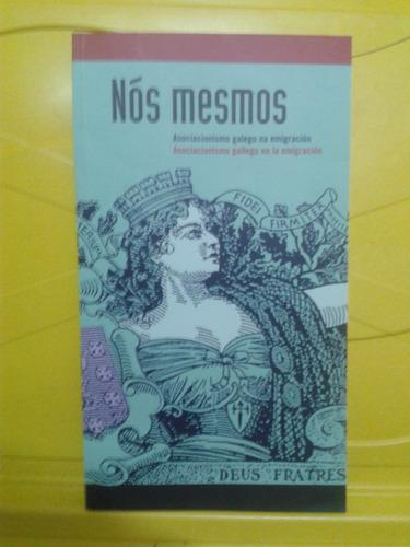 nós mesmos - catálogo -asociacionismo galego na emigracion