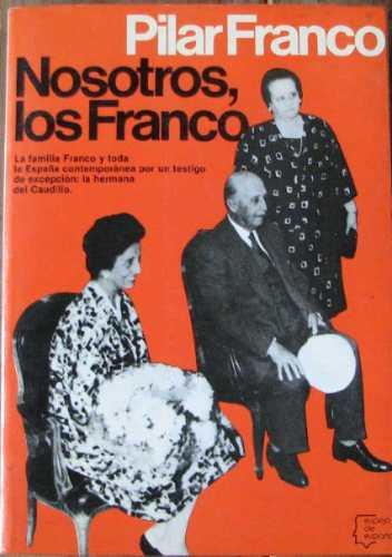 nosotros, los franco - franco, pilar - planeta - 1980