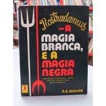 nostradamus-a magia branca e a magia negra n a molina ed esp