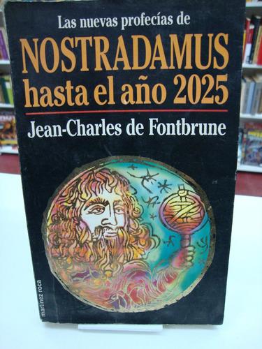 nostradamus hasta el año 2025 - jean-charles de fontbrune