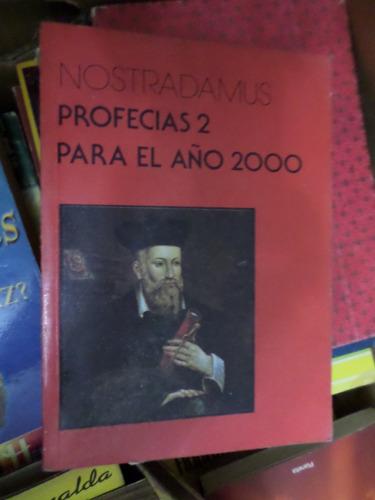 nostradamus , profecías 2 para el año 2000
