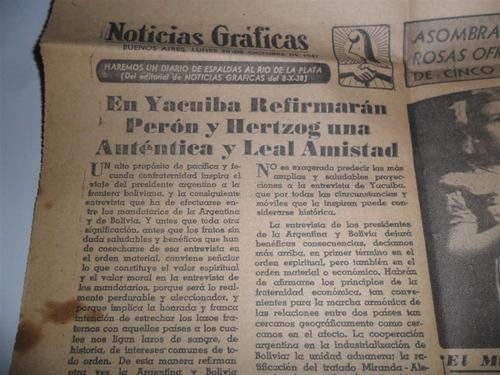 nota 1947 en yacuiba peron hertzog lealtad ucr radical