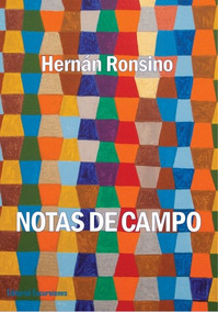 Resultado de imagen para Ronsino, Hernán (2016) Notas de Campo. Buenos Aires, Excursiones.