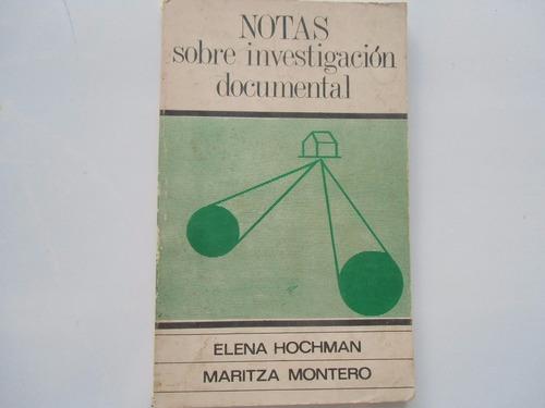 notas sobre investig. documental elena hochman m montero