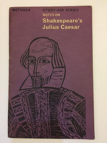 notes on shakespeare julius caesar english book literature