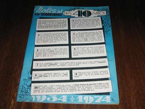 notícias em quadrinhos 40 anos 1934 1974 supl.juvenil  ebal