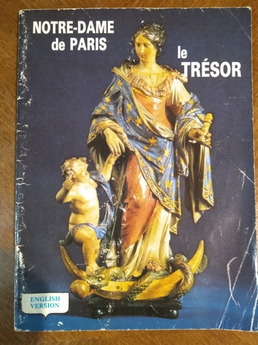 notre-dame de paris, le trésor. english version