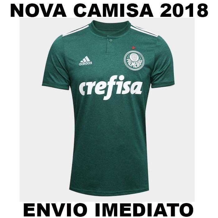 b37c43e9ae399 Nova Camisa Verde Palmeiras 2018 - Super Promoção - R  59