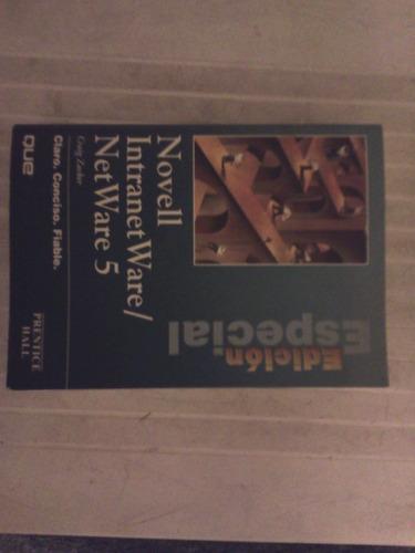 novel netware 5-comppleto/edicion especial/prentice hall