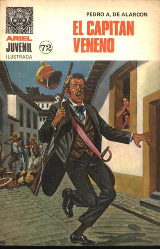 novela comic- el capitan veneno, por pedro de alarcon- ariel