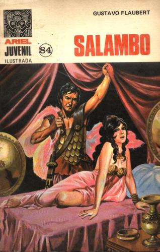 novela comic: salambo, por gustavo flaubert- coleccion ariel