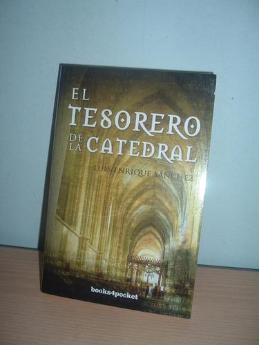 novela el tesorero de la catedral
