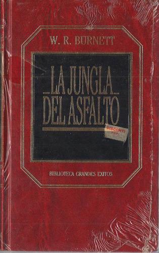 novela la jungla del asfalto por w.r, burnett