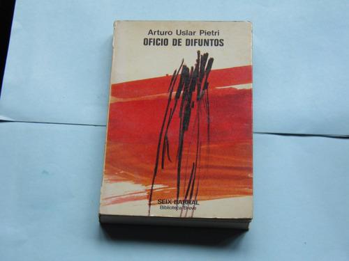 novela oficio de difuntos de arturo uslar pietri