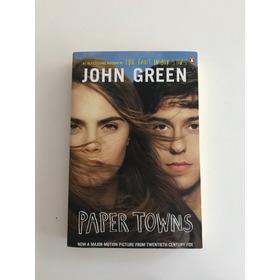 Novela Paper Towns De John Green En Inglés