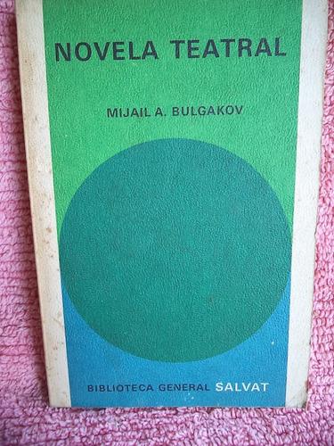 novela teatral mijaíl a. bulgakov