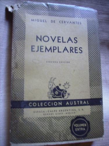 novelas ejemplares   miguel de cervantes 2da edicion austral