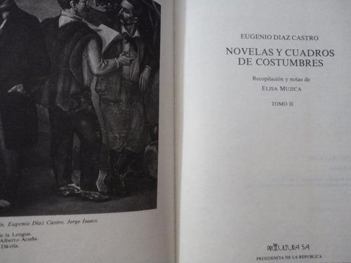 novelas y cuadros de costumbres eugenio diaz pb139