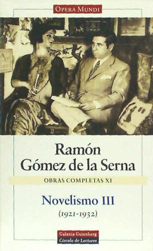novelismo iii. novelas cortas y cuentos para niños. vol. xi(