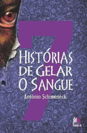 Resultado de imagem para Antônio Schimeneck histórias de gelar o sangue