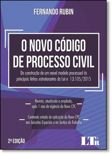 novo codigo de processo civil 02ed 17 de rubin fernando