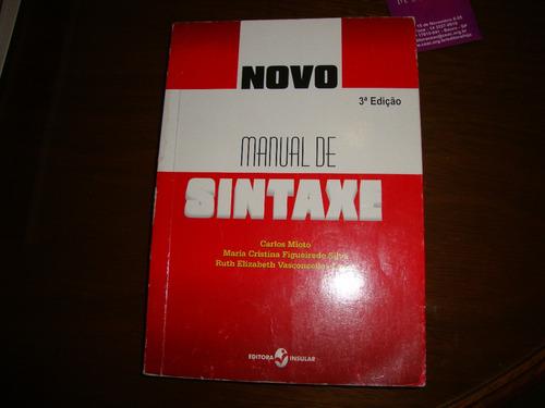 novo manual de sintaxe carlos mioto e outros - ano 2007