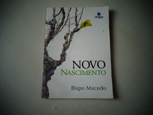 novo nascimento - bispo macedo