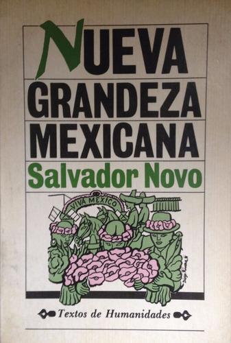 novo, salvador - nueva grandeza mexicana, direccion general