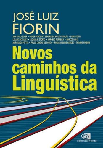novos caminhos da linguística