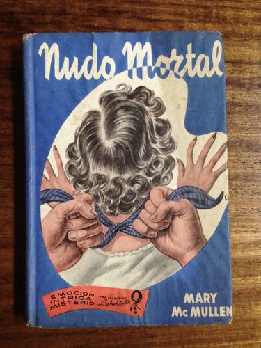 nudo mortal - mary mcmullen